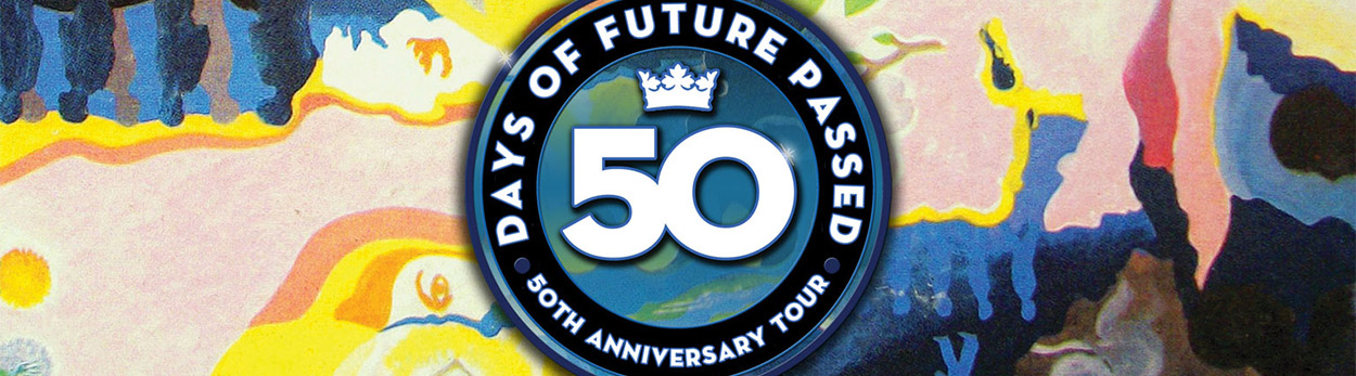 The Moody Blues: Days of Future Passed – 50th Anniversary Tour